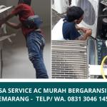 Service AC Panggilan Semarang Murah Bergaransi | Panggilan Service AC 24 Jam | WA 0831 3046 1458