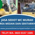 Jasa Sedot WC Murah Medan Terbaik Bergaransi | Panggilan Jasa Sedot WC 24 Jam | WA. 0823 8157 1585