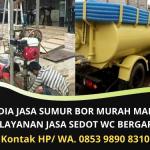 Penyedia Jasa Sumur Bor Murah Makassar   Layanan Sedot WC Murah Bergaransi   WA. 0853 9890 8310