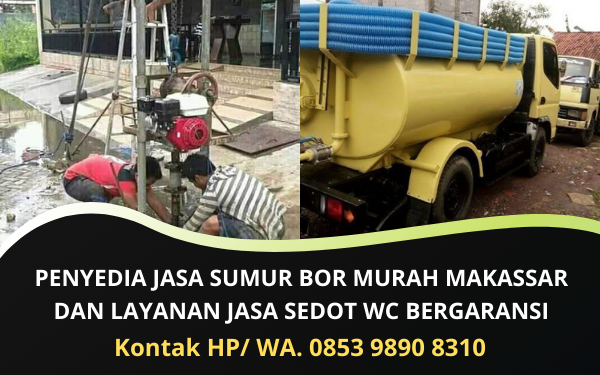 Penyedia Jasa Sumur Bor Murah Makassar