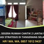 Dijual Segera Rumah Cantik 2 Lantai di Tangerang Selatan | Harga Murah Bisa Nego | WA. 0857 1012 9437