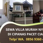 Sewa Villa Murah Nyaman Cipanas Pacet Cianjur | Fasilitas Lengkap Plus Kolam Renang | WA 0856 9360 4644