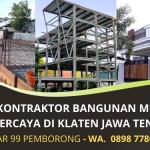 Jasa Kontraktor Bangunan Murah Bergaransi di Klaten – Akbar 99 Pemborong | WA. 0898 7780 899