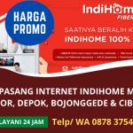 Pasang Indihome Murah Bergaransi | Harga Promo Bogor, Depok, Cibinong, Bojonggede | WA. 0878 3754 5709