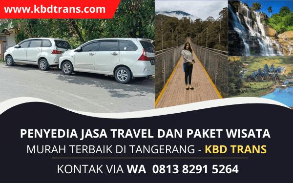 Travel Murah Tangerang Jakarta Sukabumi PP Spesialis Door To Door