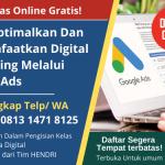 Kelas Online Gratis Google Indonesia | Mengoptimalkan dan Memanfaatkan Digital  Marketing Melalui Google Ads
