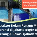 Kontraktor Kolam Renang Murah Bergaransi | Melayani Jabodetabek dan Sekitarnya | WA. 0815 1397 2465
