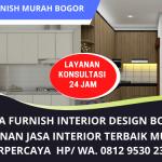 Jasa Furniture Interior Bogor Murah Terpercaya   Zona Furnish Interior Design Terbaik   WA. 0812 9530 2355