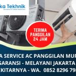 Service AC Jakarta Panggilan Murah Bergaransi   Panggilan Jasa Service Elektronik   WA. 0852 8296 7982